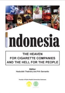 Indonesia : The Heaven for Cigarete