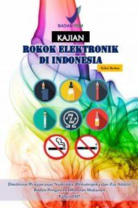 Kajian Rokok Elektronik di Indonesia 2017 BPOM