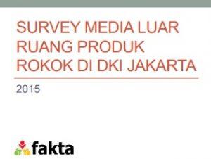 Paparan_Suvei Media Luar Ruang Jakarta_FAKTA_2015