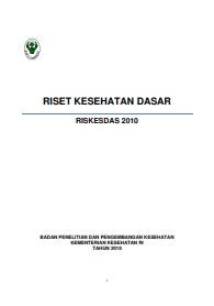 Riset_Riskesdas 2010_Balitbang Kemenkes_2010