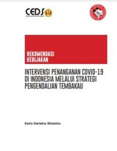 Intervensi Penanganan Covid-19 Di Indonesia melalui strategi pengendalian tembakau